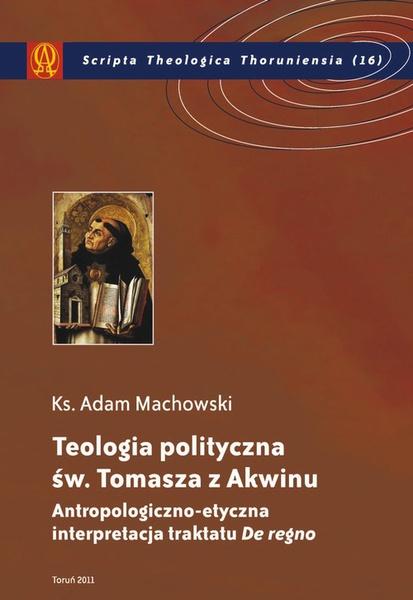 Teologia polityczna św. Tomasza z Akwinu