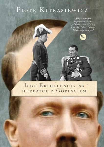 Jego ekscelencja na herbatce z Göringiem
