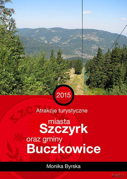Atrakcje turystyczne miasta Szczyrk i gminy Buczkowice
