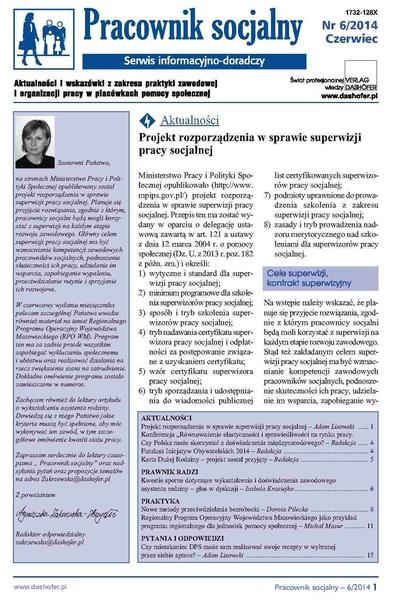 Pracownik socjalny. Aktualności i wskazówki z zakresu praktyki zawodowej i organizacji pracy w placówkach pomocy społecznej. Nr 6/2014