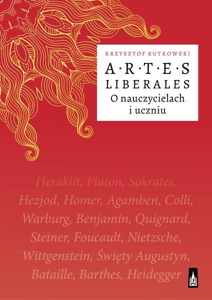 Artes Liberales. O nauczycielach i uczniu