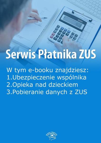 Serwis Płatnika ZUS, wydanie październik 2014 r.