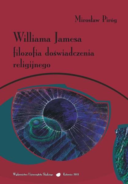 Williama Jamesa filozofia doświadczenia religijnego