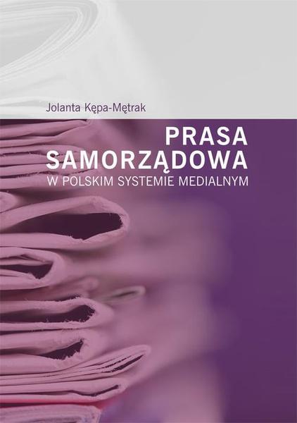 Prasa samorządowa w polskim systemie medialnym