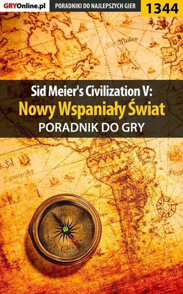 Sid Meier's Civilization V: Nowy Wspaniały Świat - poradnik do gry
