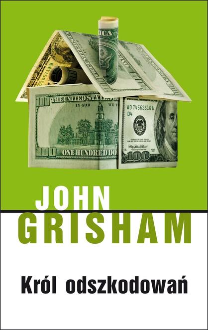 Król odszkodowań - John Grisham