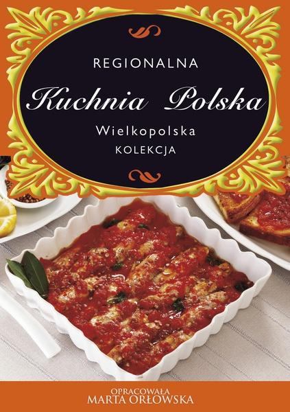 Kuchnia Polska. Kuchnia wielkopolska