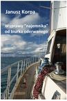 """ebook Wyprawy """"najemnika"""" od biurka oderwanego - Janusz Korpa"""