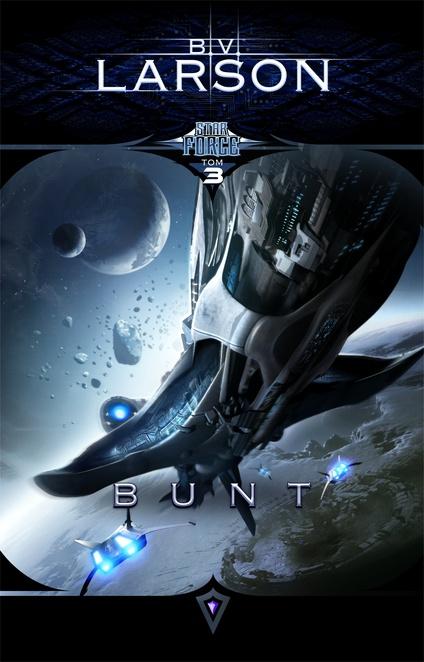 Star Force 3: Bunt - B.V. Larson