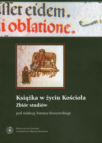 Książka w życiu Kościoła. Zbiór studiów