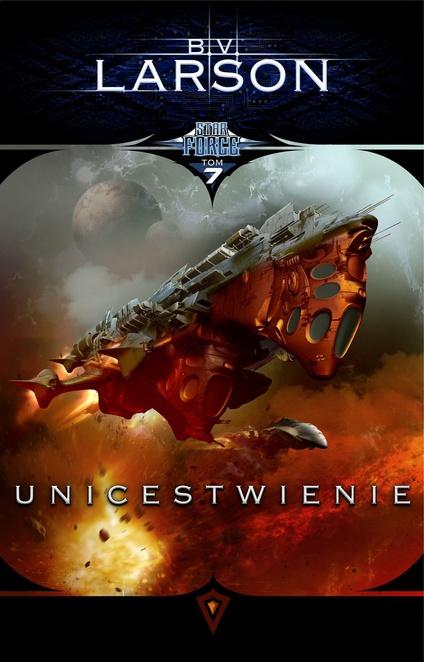 Star Force 7: Unicestwienie - B.V. Larson