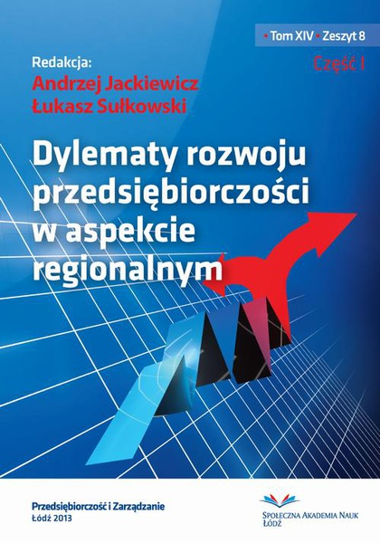 Dylematy rozwoju przedsiębiorczości w aspekcie regionalnym