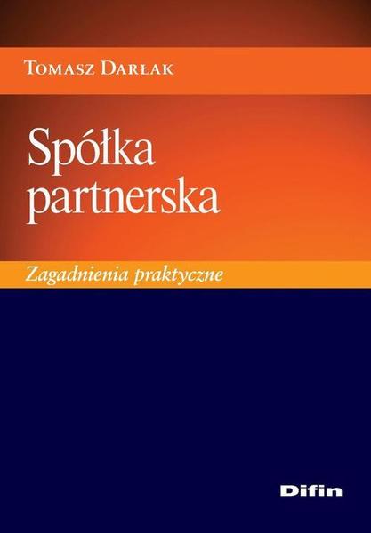 Spółka partnerska. Zagadnienia praktyczne