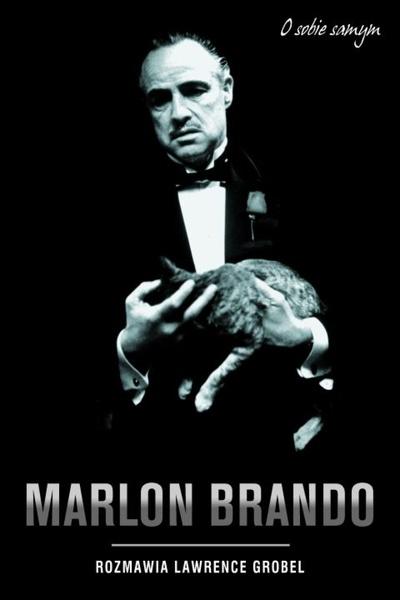 Marlon Brando o sobie samym