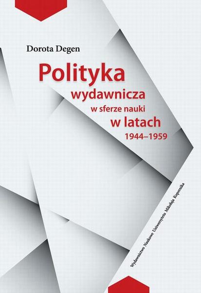 Polityka wydawnicza w sferze nauki w latach 1944-1959