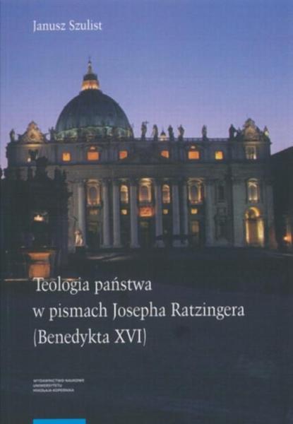 Teologia państwa w pismach Josepha Ratzingera (Benedykta XVI)