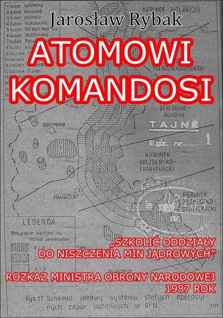 Atomowi komandosi - Jarosław Rybak