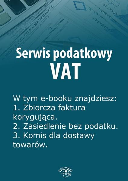 Serwis podatkowy VAT. Wydanie czerwiec 2014 r.