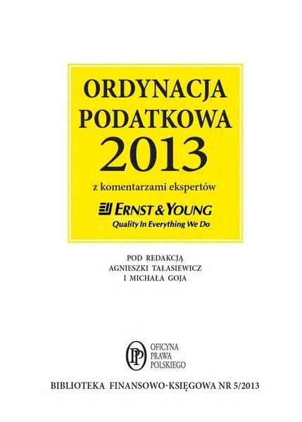 Ordynacja podatkowa 2013 wraz z komentarzem ekspertów Ernst & Young