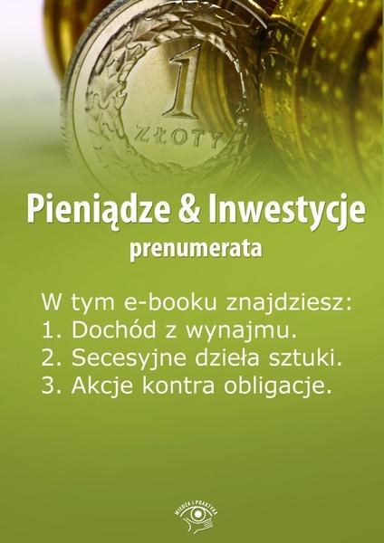 Pieniądze & Inwestycje. Wydanie maj-czerwiec 2014 r.