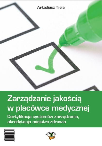 Zarządzanie jakością w placówce medycznej