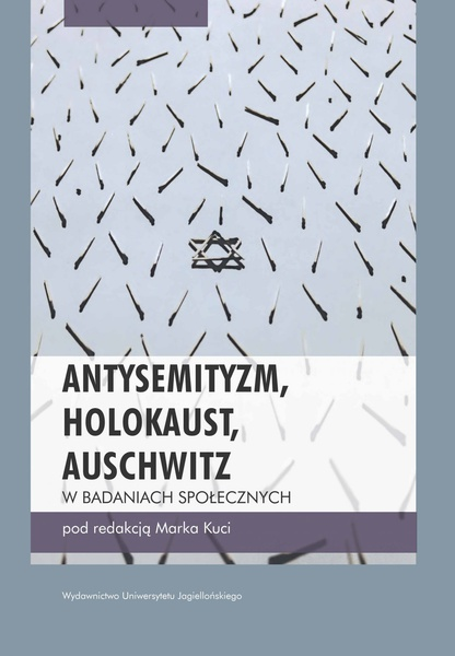 Antysemityzm, Holokaust, Auschwitz w badaniach społecznych