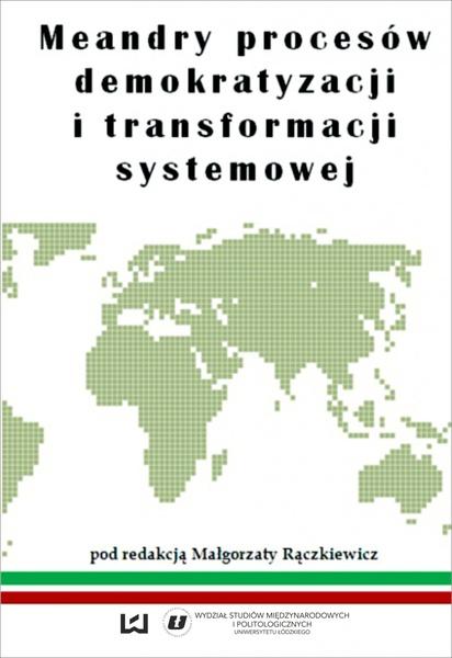 Meandry procesów demokratyzacji i transformacji systemowej