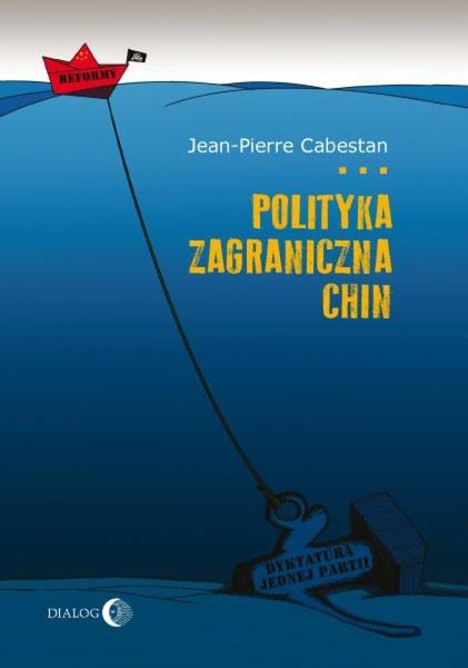 Polityka zagraniczna Chin. Między integracją a dążeniem do mocarstwowości