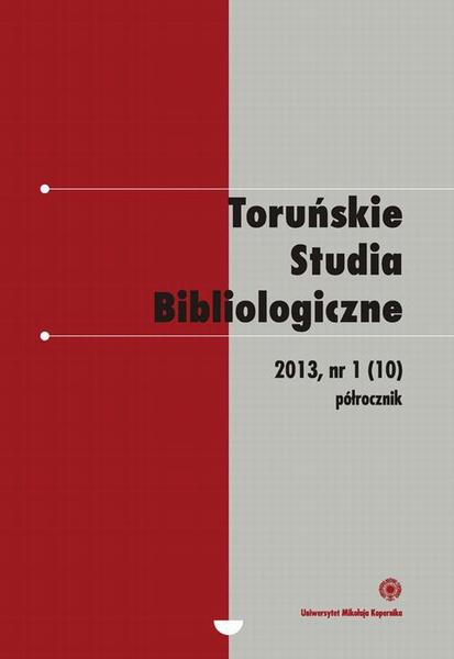 Toruńskie Studia Bibliologiczne 1(10)/2013