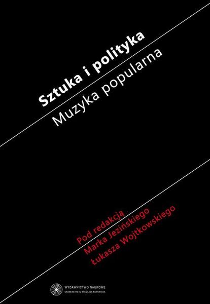 Sztuka i polityka. Muzyka popularna