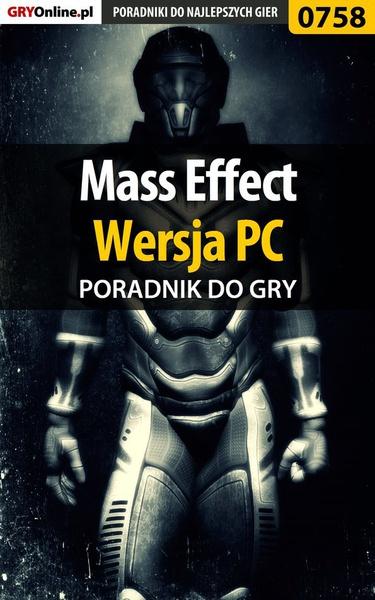 Mass Effect - PC - poradnik do gry