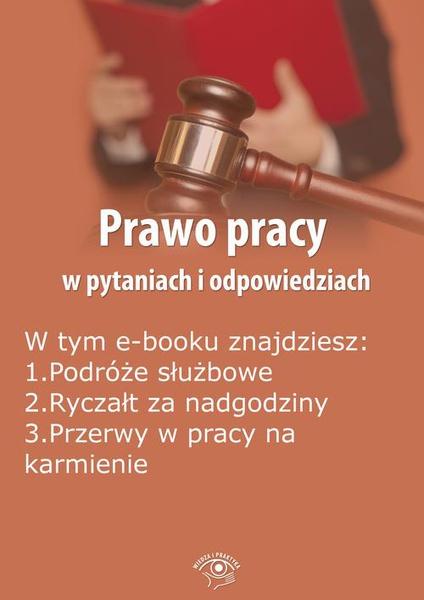 Prawo pracy w pytaniach i odpowiedziach, wydanie listopad-grudzień 2014 r.