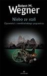 ebook Niebo ze stali - Robert M. Wegner