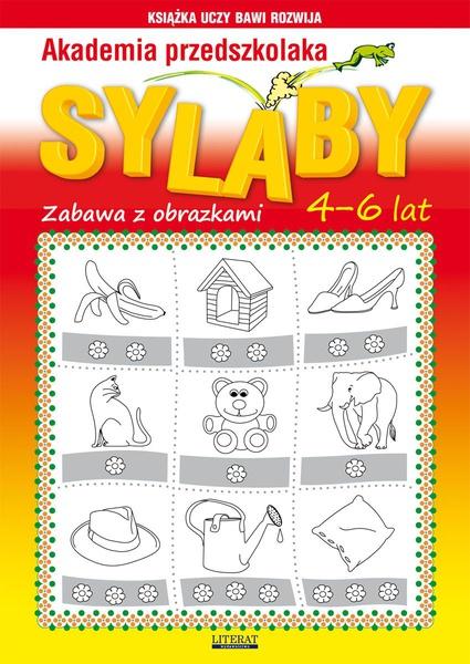 Akademia przedszkolaka. Sylaby. Zabawy z obrazkami. 4-6 lat