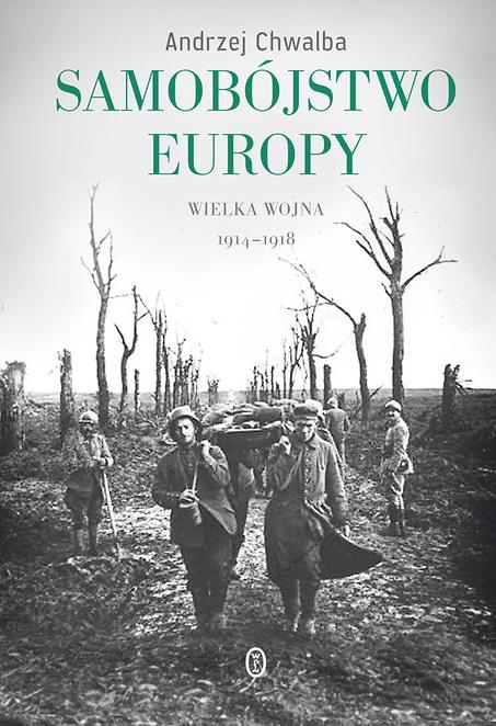 Samobójstwo Europy - Andrzej Chwalba