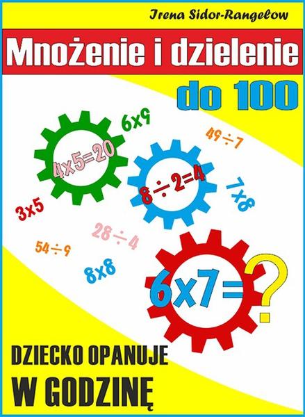 Mnożenie i dzielenie do 100: Tabliczka mnożenia w jednym palcu