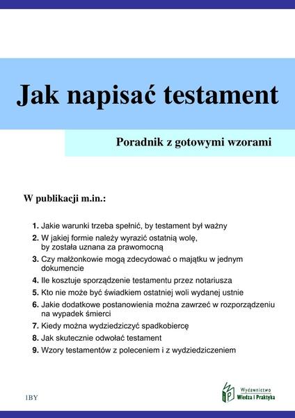 Jak napisać testament - poradnik praktyczny