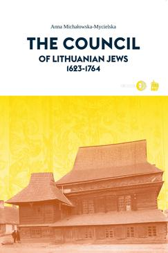 ebook The Council of Lithuanian Jews 1623-1764