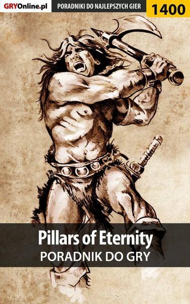 Pillars of Eternity - poradnik do gry