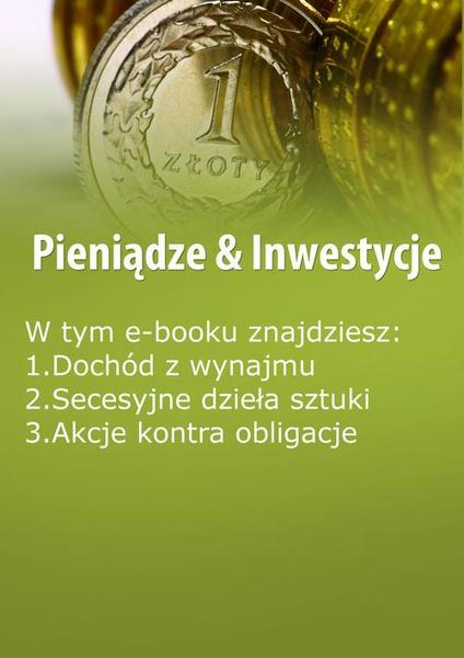 Pieniądze & Inwestycje , wydanie maj-czerwiec 2014 r.