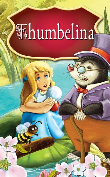 Thumbelina. Fairy Tales