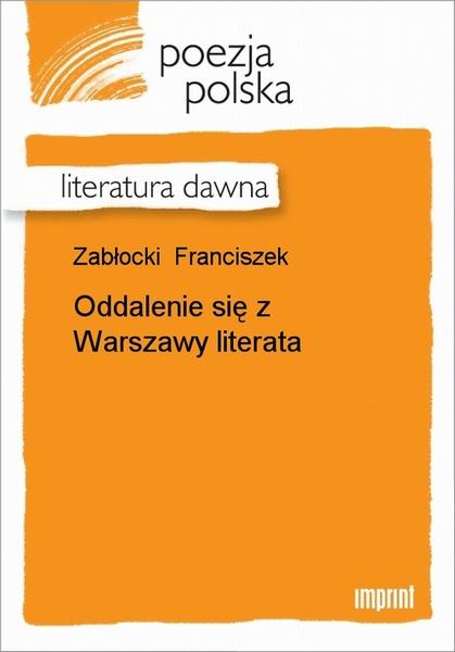 Oddalenie Się Z Warszawy Literata