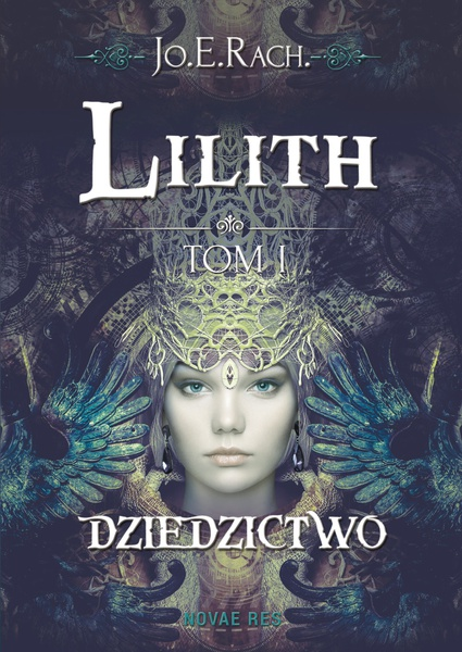 Lilith. Tom I Dziedzictwo