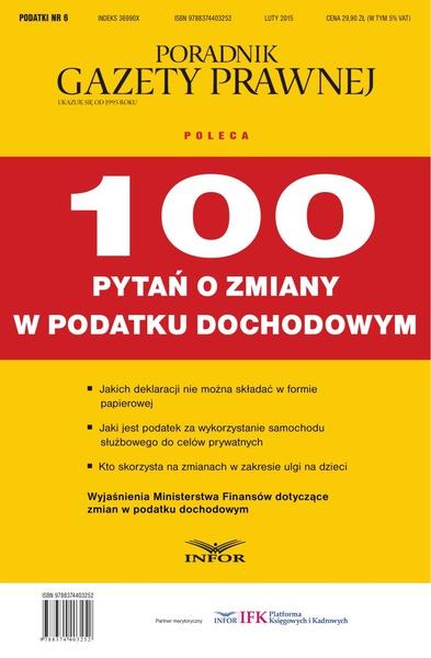 PODATKI NR 6 - 100 PYTAŃ O ZMIANY W PODATKU DOCHODOWYM wydanie internetowe