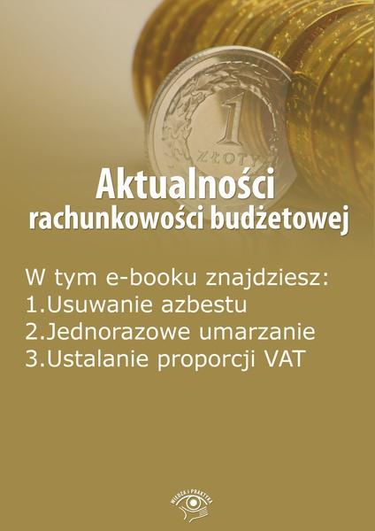 Aktualności rachunkowości budżetowej, wydanie lipiec 2015 r.