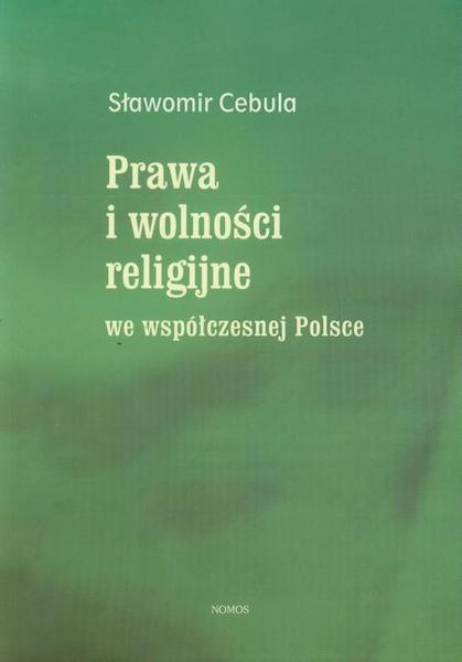 Prawa i wolności religijne we współczesnej Polsce