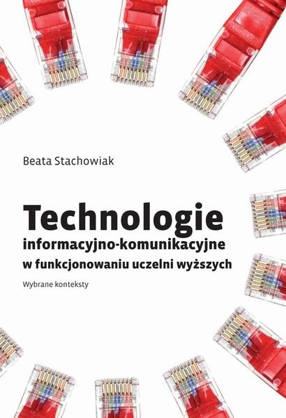 Technologie informacyjno-komunikacyjne w funkcjonowaniu uczelni wyższych