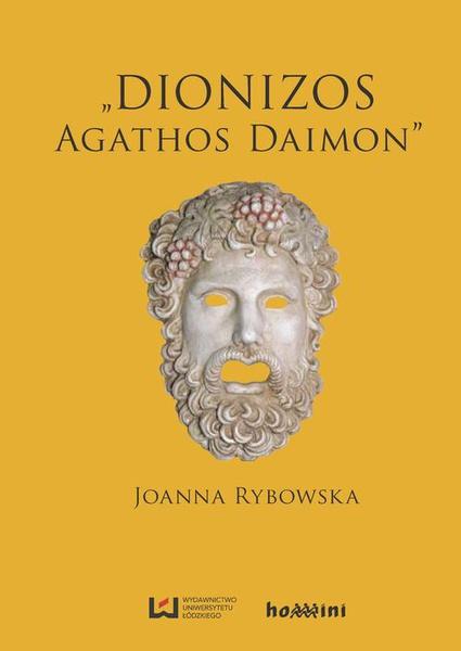 """Dionizos ‒ """"Agathos Daimon"""""""