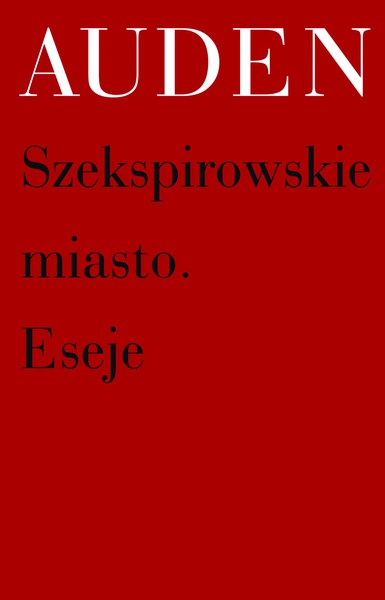 Szekspirowskie miasto. Eseje