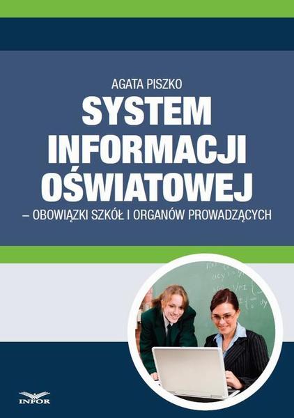 System informacji Oswiatowej - obowiązki szkół i organów prowadzących